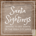 Santa Sightings 2017: Where to See Santa in the Iowa City Area