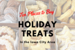 10 Places to Buy Holiday Treats