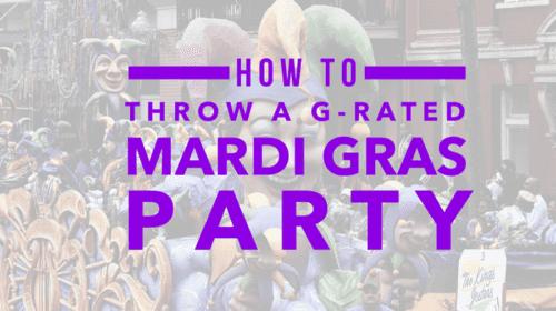 How to throw a kid-friendly mardi gras party!