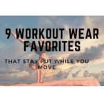 9 Workout Wear Favorites That Stay Put While You Move