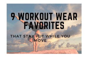nine workout wear favorites