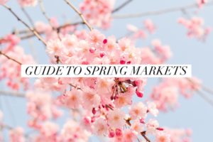 Guide to Spring Markets