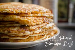Happy National Pancake Day!
