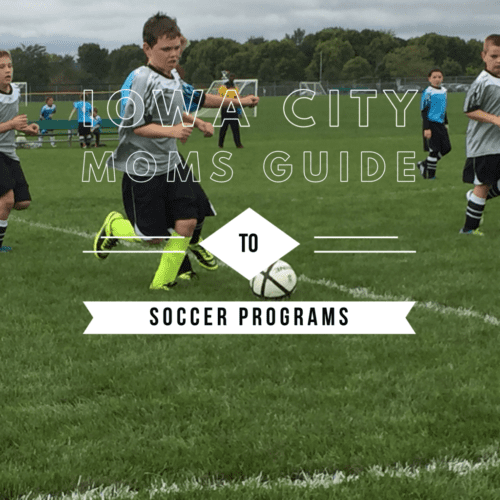 Iowa City moms guide to area soccer programs