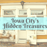 Small Town Charm: Hidden Treasures of the Iowa City Corridor