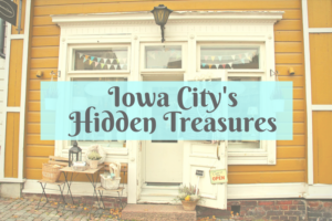 Iowa City's Hidden Treasures