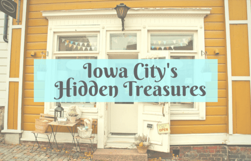 Iowa City Hidden Treasures with Small Town Charm