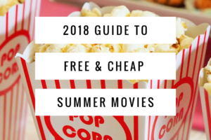 2018 Guide to Free & Cheap Summer Movies