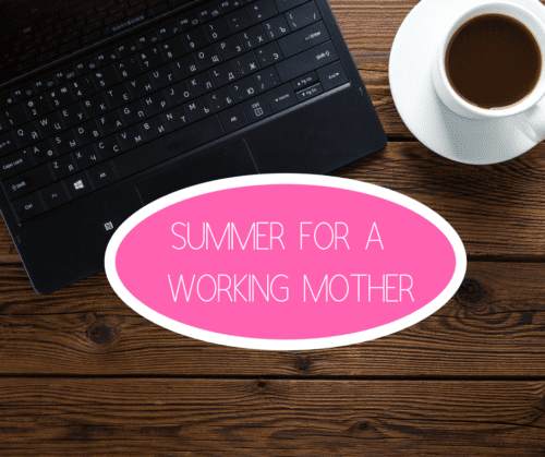 A Song for Summer from a Working Mother