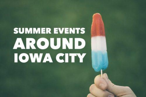 Summer Events Around Iowa City