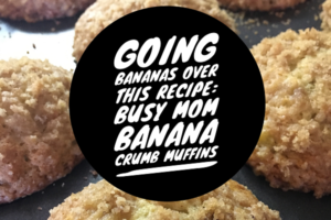 Going Bananas Over this Recipe 3 Word Swag