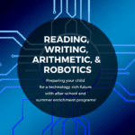 Reading, Writing, Arithmetic, & Robotics: Stairway5 Enrichment Programs for Kids