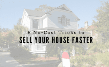 5 No-Cost Tricks to Sell Your House Faster