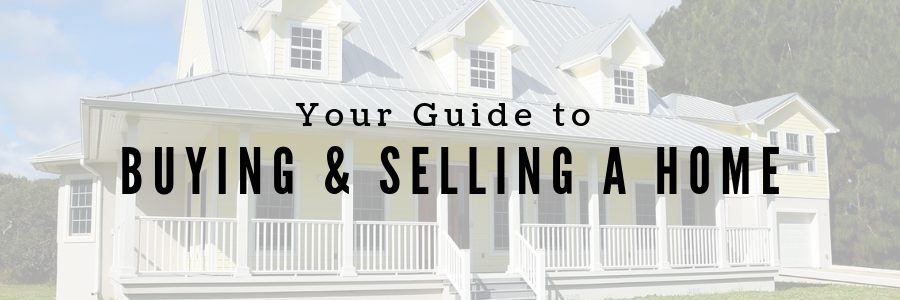 Buying and Selling Your Home Guide Banner