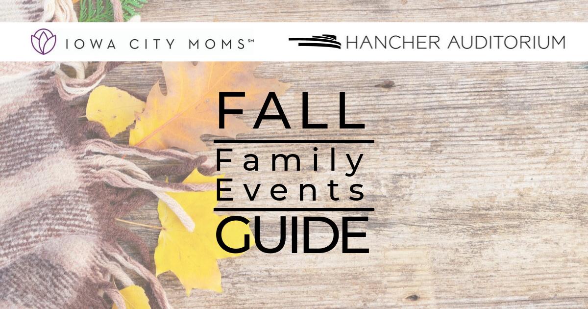 fall family events guide iowa city corridor