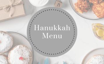 Hanukkah Menu and Recipes