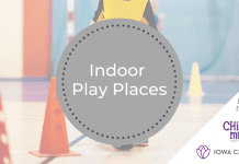 Indoor Play Places in the Iowa City Coralville North Liberty Area