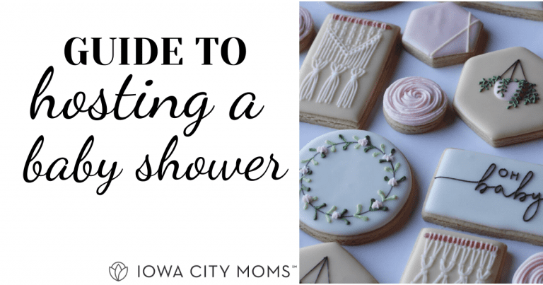Iowa City Moms' Guide to Hosting a Baby Shower