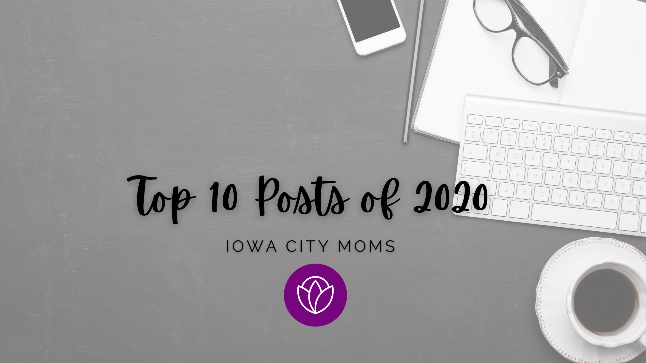 Top Ten Iowa City Moms' Posts of 2020