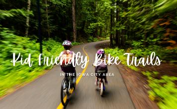 Kid Friendly Bike Trails in the Iowa City area