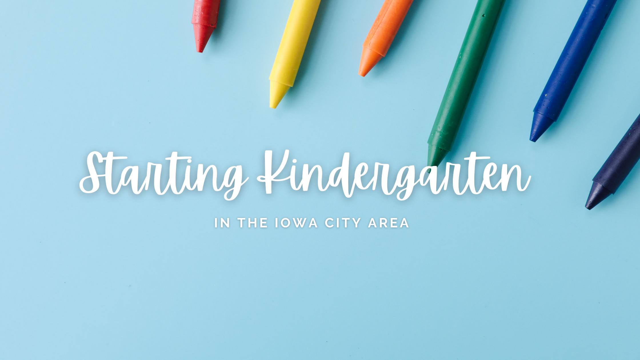 Kindergarten in the Iowa City area